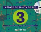 mètode de flauta de bec  3 cs educación primaria - tercer ciclo - 5º-9788448910549