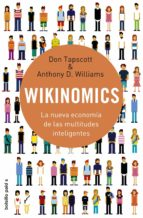 wikinomics: la nueva economia de las multitudes inteligentes don tapscott anthony d. williams 9788449322549