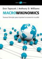 (pe) macrowikinomics: nuevas formulas para impulsar la economia mundial david lipsky 9788449325649