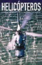 helicopetros: modernas aeronaves civiles y militares de ala movil robert jackson 9788466216449