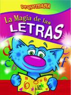 magia de las letras (coleccion pequemagia) almudena valero 9788466219549