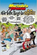 magos del humor nº 130: ¡por isis, llego la crisis!-francisco ibañez-9788466640749