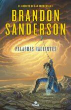 palabras radiantes (saga el archivo de las tormentas 2) brandon sanderson 9788466657549