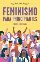 feminismo para principiantes nuria varela 9788466663649