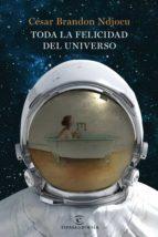 toda la felicidad del universo (ebook)-cesar brandon-9788467054149