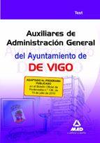 AUXILIARES DE ADMINISTRACION GENERAL DEL AYUNTAMIENTO DE VIGO. TE ST
