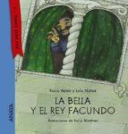 la bella y el rey facundo  (texto en mayusculas ) rocio anton 9788467860849