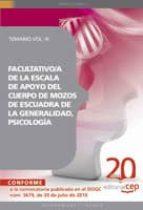 FACULTATIVO/A DE LA ESCALA DE APOYO DEL CUERPO DE MOZOS DE ESCUAD RA DE LA GENERALIDAD, PSICOLOGIA. TEMARIO VOL. III.