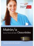 MATRÓN/A. SERVICIO NAVARRO DE SALUD-OSASUNBIDEA. SIMULACROS DE EXAMEN