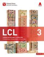 lcl 3. andalucía. lengua castellana y literatura. libro 1, 2 y 3. (aula 3d)  andalucia 3º eso lengua/literatura castellano 9788468239149