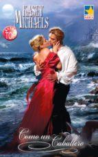 como un caballero (ebook)-kasey michaels-9788468716749