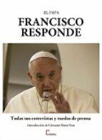el papa francisco responde-jorge bergoglio papa francisco-9788470576249