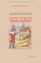 economia y sociedad en la españa medieval 9788470904349