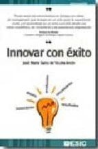 innovar con exito-jose maria sainz de vicuña ancin-9788473564649
