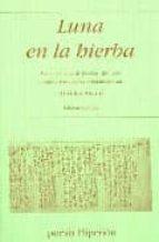 luna en la hierba:medio centenar de poemas japoneses(ed. bilingüe castellano-japones)-aurelio asiain-9788475179049