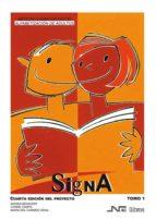 signa (t. i): metodo significativo de alfabetizacion de adultos ( 2ª ed.) marisa lucia benavent maria del carmen veiga 9788476426449