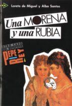 una morena y una rubia-loreto de miguel-alba santos-9788477110149