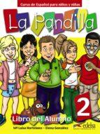 la pandilla 2: curso de español para niños y niña: libro del alum no + cuaderno de actividades m luisa hortelano elena gonzalez 9788477119449