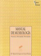 manual de museologia-francisca hernandez hernandez-9788477382249