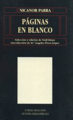 paginas en blanco (x premio reina sofia de poesia iberoamericana)-nicanor parra-9788478001149