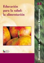 educacion para la salud: la alimentacion enrique banet hernandez 9788478273249