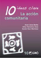 10 ideas clave: la accion comunitaria artur parcerisa aran 9788478277049