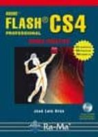 adobe flash cs4 professional (curso practico) jose luis oros cabello 9788478979349