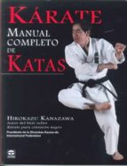 karate manual completo de katas-hirokazu kanazawa-9788479028749