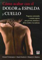 como acabar con dolor de espalda y cuello-vicent fortanasce-david gutkind-9788479029449