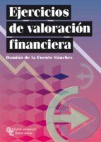 ejercicios de valoracion financiera damian de la fuente sanchez 9788480047449