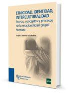 etnicidad identidad interculturalidad eugenia ramirez goicoechea 9788480049849
