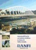 impermeabilizacion con laminas asfalticas en zonas de trafico rod ado-9788481434149