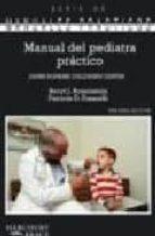 manual del pediatria practico (3ª ed.) (manuales practicos)-baryl j. rosenstein-patricia d. fosarelli-9788481743449