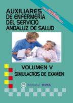 AUXILIAR ENFERMERÍA SAS SIMULACROS DE EXAMEN VOLUMEN V