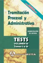 tramitacion procesal y administrativa (vol. iii): test-jose luis ramos cejudo-manuel segura ruiz-9788482194349