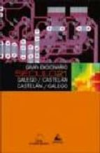 gran dicionario seculo 21 galego/castelan castelan/galego-9788482893549