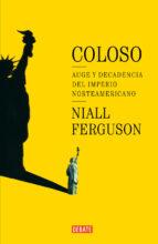 coloso-niall ferguson-9788483066249