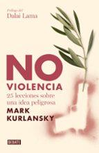 no violencia-mark kurlansky-9788483067949