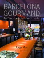 barcelona gourmand-jorge mas-9788483305249