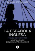la española inglesa miguel de cervantes saavedra 9788483435649