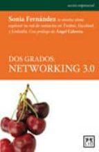 dos grados: networking 3.0 sonia fernandez 9788483560549