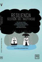 resiliencia, gestión del naufragio pilar gomez acebo 9788483565049