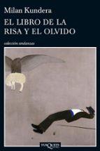 el libro de la risa y el olvido milan kundera 9788483834749