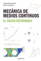 mecánica de medios continuos santiago hernandez ibañez 9788484089049