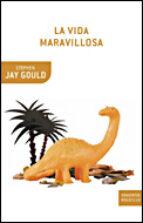 la vida maravillosa : burgess shale y la naturaleza de la histori a-stephen jay gould-9788484328049