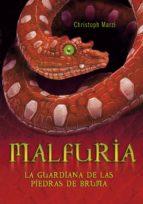 malfuria. la guardiana de las piedras de bruma (ebook)-christoph marzi-9788484417149