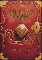 El libro de Septimus y el fuego eterno autor ANGIE SAGE DOC!