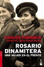 rosario dinamitera-carlos fonseca-9788484605249