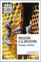 iniciacion a la apicultura-elena maria robles portela-jose carmelo salvachua gallego-9788484765349
