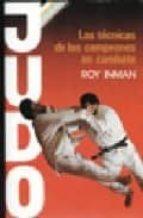 judo. las tecnicas de los campeones en combate roy inman 9788485269549